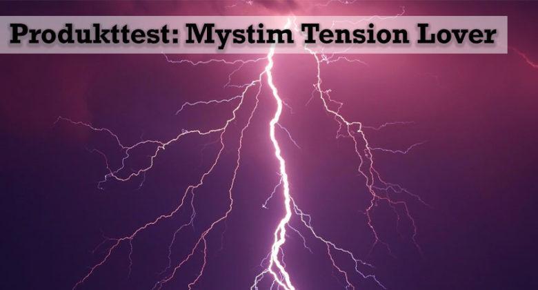 Produkttest: Mystim Tension Lover